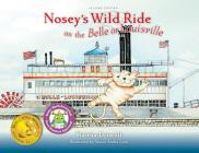 Nosey's Wild Ride on the Belle of Louisville Cover Image