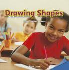 Drawing Shapes: Shapes and Their Attributes (Infomax Common Core Math Readers: Level E) Cover Image