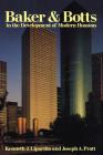 Baker & Botts in the Development of Modern Houston Cover Image