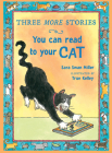 Three More Stories You Can Read to Your Cat Cover Image