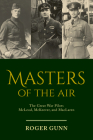 Masters of the Air: The Great War Pilots McLeod, McKeever, and MacLaren Cover Image