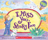 I Miss You, Stinky Face (Board Book) Cover Image