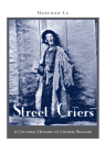 Street Criers: A Cultural History of Chinese Beggars Cover Image