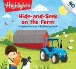 Hide-and-Seek on the Farm: A Hidden Pictures® Lift-the-Flap Book (Highlights Lift-the-Flap Books) Cover Image