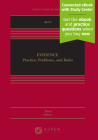 Evidence: Practice, Problems, and Rules [Connected eBook with Study Center] (Aspen Casebook) Cover Image