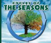 Cycles of the Seasons (Nature Cycles) Cover Image