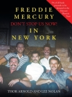 Freddie Mercury in New York Don't Stop Us Now! Cover Image