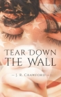 Tear Down the Wall Cover Image