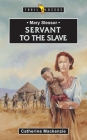 Mary Slessor: Servant to the Slave (Trail Blazers) Cover Image