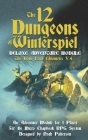The 12 Dungeons of Winterspiel: Deluxe Adventure Module Cover Image