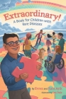 Extraordinary! A Book for Children with Rare Diseases Cover Image