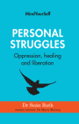 Personal Struggles: Oppression, Healing and Liberation Cover Image
