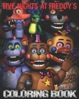 Five Nights at Freddy's Coloring Book: High Quality Images For Kids And Adults - Fnaf Book, Five Nights at Freddy's Books (100% Unofficial) Cover Image