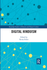 Digital Hinduism (Routledge Studies in Religion and Digital Culture) Cover Image