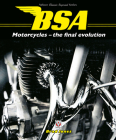 BSA Motorcycles - The Final Evolution (Classic Reprint) Cover Image