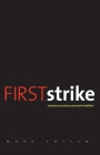 First Strike: America, Terrorism, and Moral Tradition Cover Image