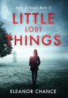 Little Lost Things: Arms of Grace Book II Cover Image