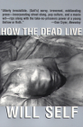 How the Dead Live (Will Self) Cover Image