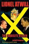 Lionel Atwill The Exquisite Villain Cover Image