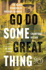 Go Do Some Great Thing: The Black Pioneers of British Columbia Cover Image