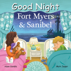Good Night Fort Myers & Sanibel (Good Night Our World) Cover Image