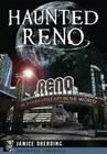 Haunted Reno (Haunted America) Cover Image