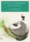 Power of Enlightenment: Chinese Zen Poems Cover Image