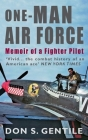 One-Man Air Force: Memoir of a Fighter Pilot Cover Image