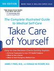 Take Care of Yourself, 9th Edition: The Complete Illustrated Guide to Medical Self-Care Cover Image