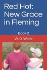 Red Hot: New Grace in Fleming: Book 2 Cover Image