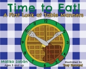 Time to Eat; A First Look at Table Manners Cover Image