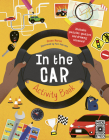 In the Car Activity Book: Includes puzzles, quizzes and drawing activities! Cover Image