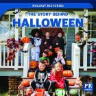 The Story Behind Halloween (Holiday Histories) Cover Image