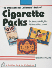 The International Collectors' Guide to Cigarette Packs: With Values (Schiffer Book for Collectors) Cover Image
