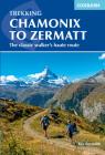 Chamonix to Zermatt: The Classic Walker's Haute Route Cover Image