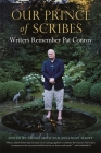 Our Prince of Scribes: Writers Remember Pat Conroy Cover Image
