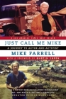 Just Call Me Mike: A Journey to Actor and Activist Cover Image