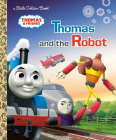 Thomas and the Robot (Thomas & Friends) (Little Golden Book) Cover Image