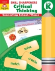 Skill Sharpeners Critical Thinking Grade K (Skill Sharpeners: Critical Thinking) Cover Image