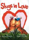 Slugs in Love Cover Image
