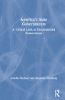America's State Governments: A Critical Look at Disconnected Democracies Cover Image
