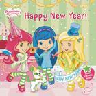 Happy New Year! (Strawberry Shortcake) Cover Image