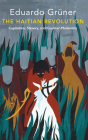 The Haitian Revolution: Capitalism, Slavery and Counter-Modernity Cover Image