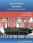 Read and Think Russian An Intermediate Reader Book Three: Nuclear Security Cover Image