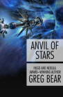 Anvil of Stars (Forge of God #2) Cover Image