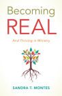 Becoming Real: And Thriving in Ministry Cover Image