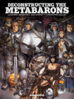 Deconstructing the Metabarons: Oversized Deluxe Cover Image