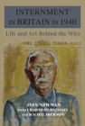 Internment in Britain in 1940: Life and Art Behind the Wire Cover Image