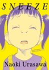Sneeze: Naoki Urasawa Story Collection Cover Image