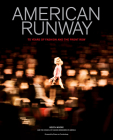 American Runway: 75 Years of Fashion and the Front Row Cover Image